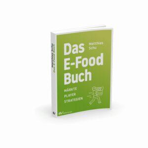 Das E-Food Buch von Dr. Matthias Schu